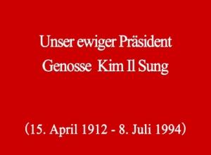 150708 - SK - Unser Ewiger Präsident KIM IL SUNG - 01