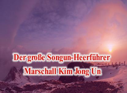 150714 - SK - Der große Songun-Heerführer Marschall KIM JONG UN - 01